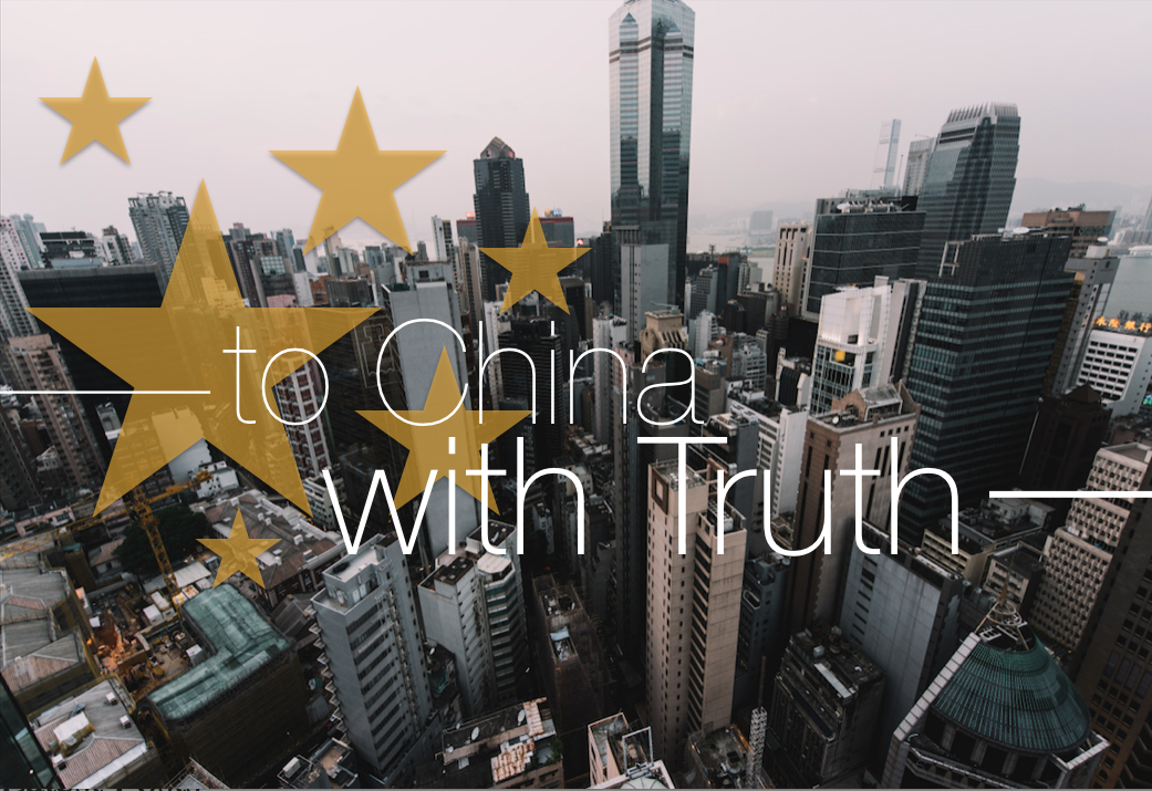 ---to China, with Truth---